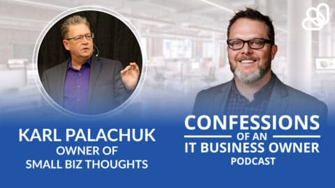 Karl Palachuk – Small Biz Thoughts