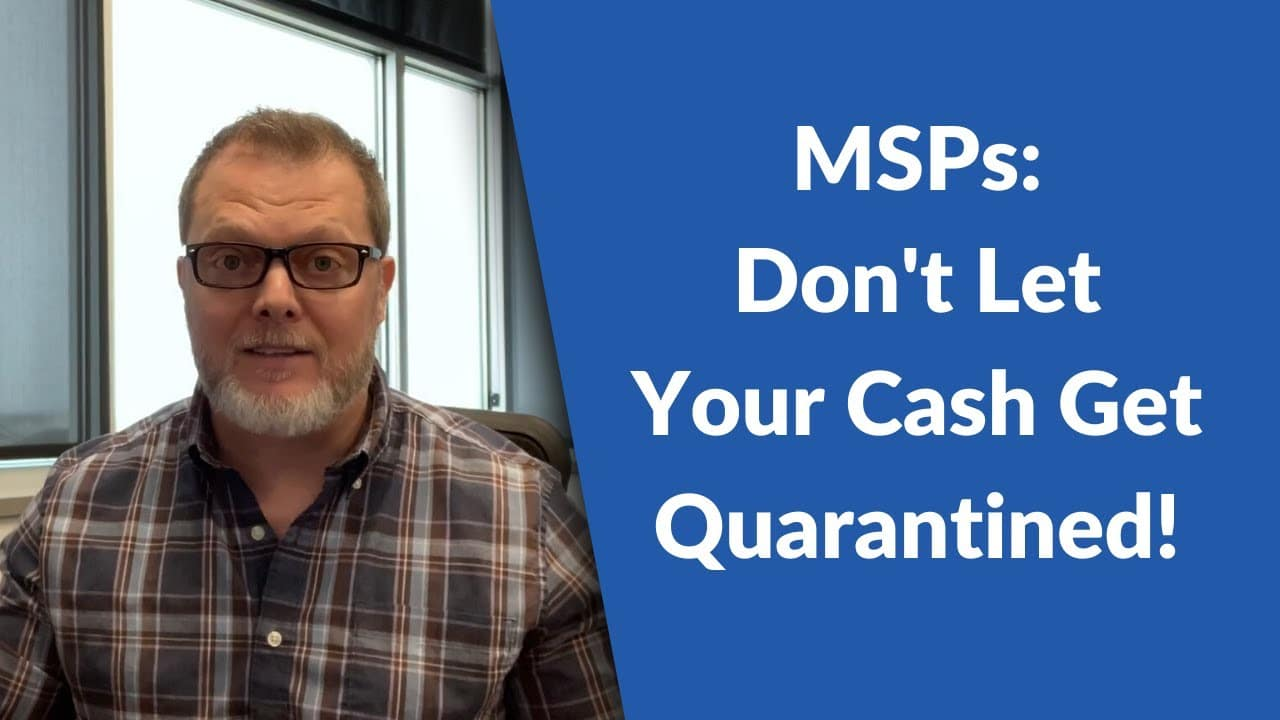 MSPs: Is Your Cash Quarantined by Covid-19? Importance of Electronic Payments